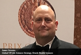 James Streeter, Global VP Life Sciences Strategy, Oracle Health Sciences
